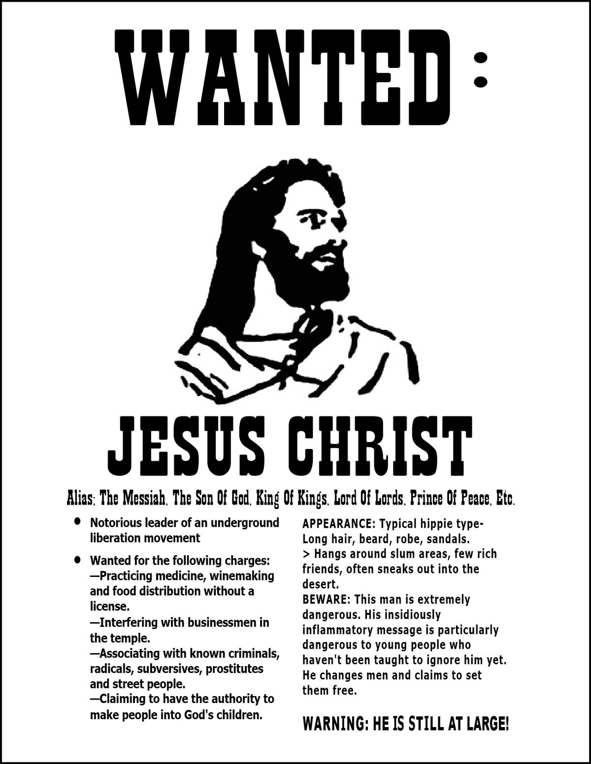 """A """"wanted"""" poster produced by an alternative newspaper depicted Jesus as a """"leader of an underground liberation movement"""""""