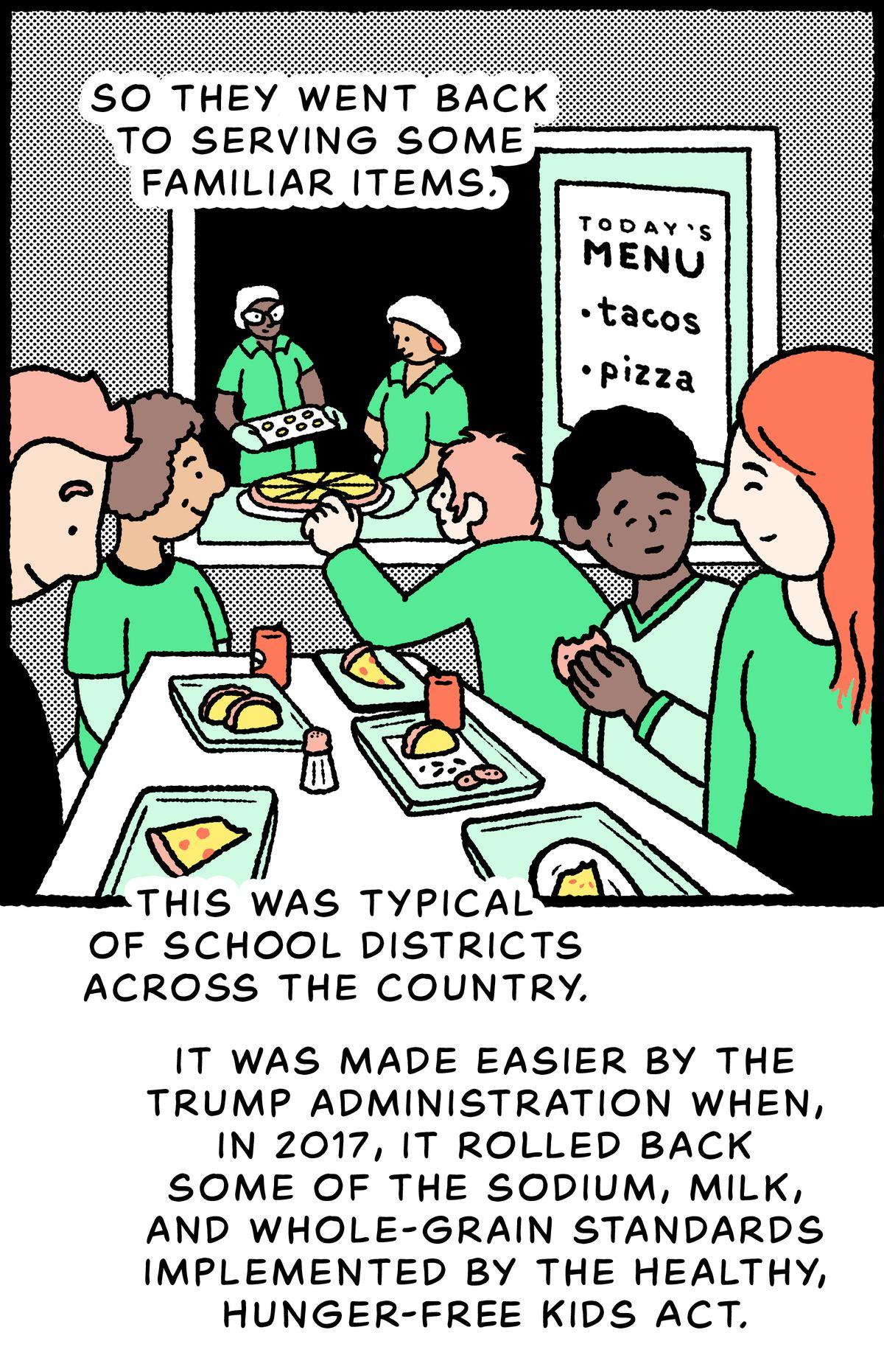 Étudiants mangeant des tacos et des pizzas: ils se sont donc remis à servir des plats familiers.  Cela était typique des districts scolaires du pays et a été facilité par l'administration Trump lorsque, en 2017, elle a annulé certaines des normes relatives au sodium, au lait et aux grains entiers mises en œuvre par la Healthy, Hunger-Free Kids Act.