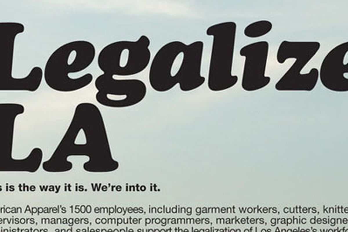 """An early AA immigration reform billboard.  Image via <a href=""""http://www.americanapparel.net/contact/legalizela/images/Ad_Jointz_120104.jpg"""">LegalizeLA.net</a>"""
