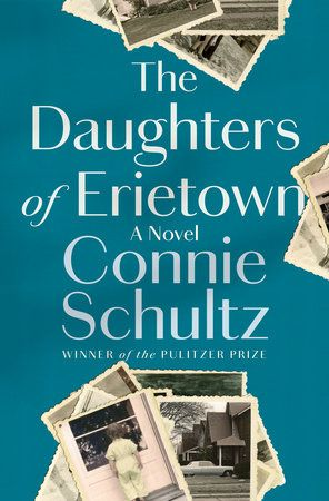 "Connie Schultz's ""The Daughters of Erietown."""