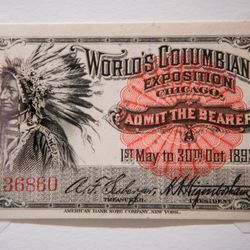 A ticket to the 1893 Columbian Exposition. | James Foster/For the Sun-Times