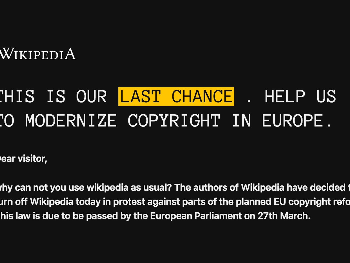 European Wikipedias have been turned off for the day to