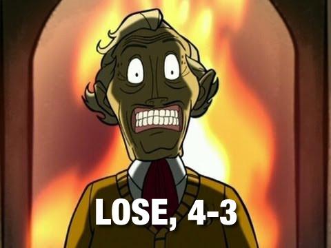 LOSE 4-3 (Brisby)