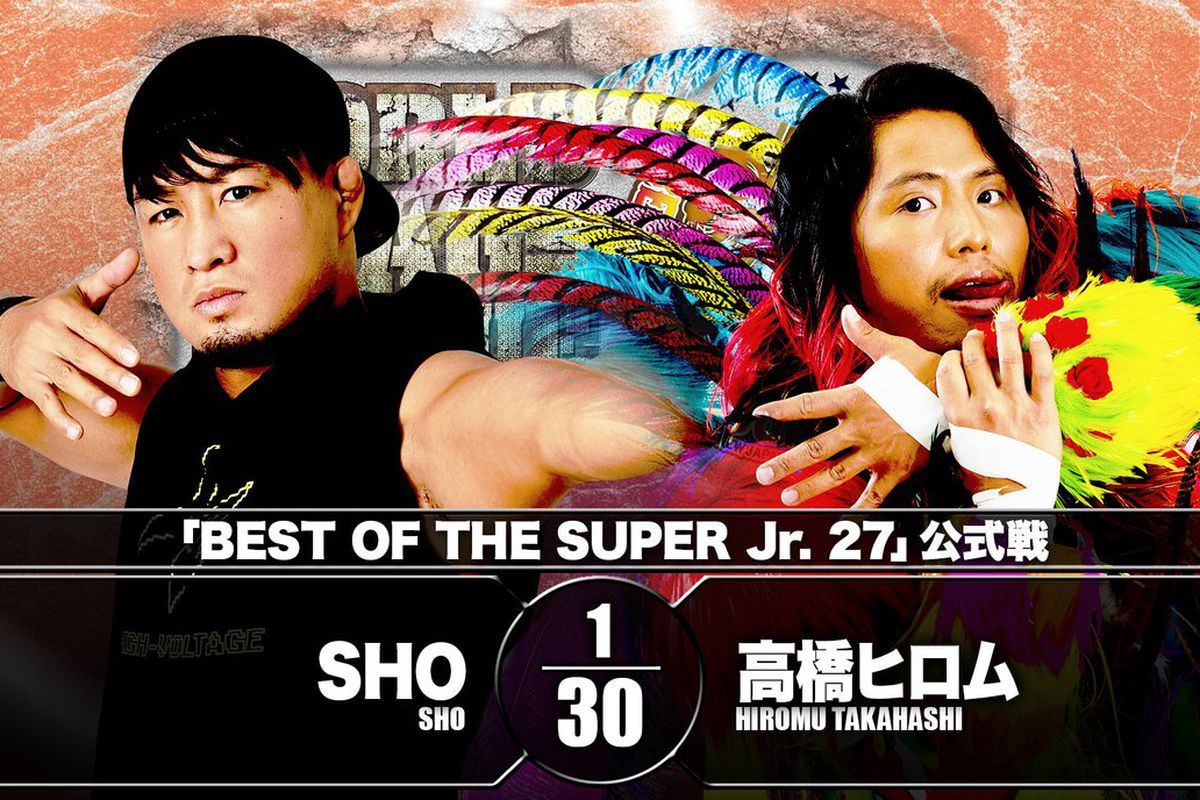Match graphic for SHO vs. Hiromu Takahashi at NJPW Best of the Super Jr. 27