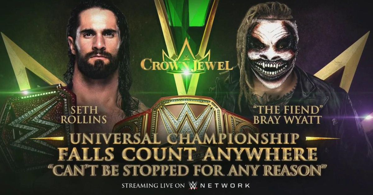 At Crown Jewel, Rollins vs. Fiend 'Can't Be Stopped For Any Reason' -  Cageside Seats