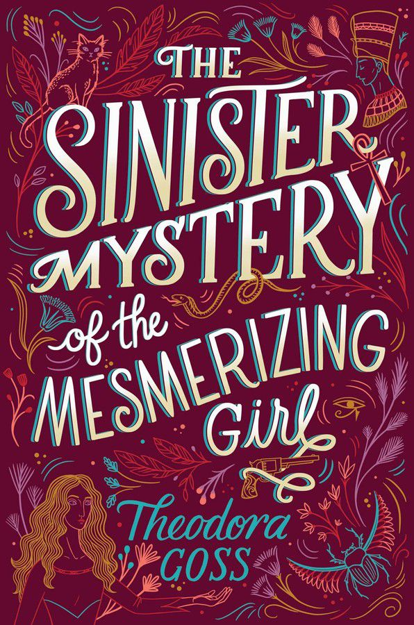 the cover for The Sinister Mystery of the Mesmerizing Girl; the large font is on a magenta background, with floral lined patterns. in the bottom left corner is the outline of a girl with long blonde wavy hair