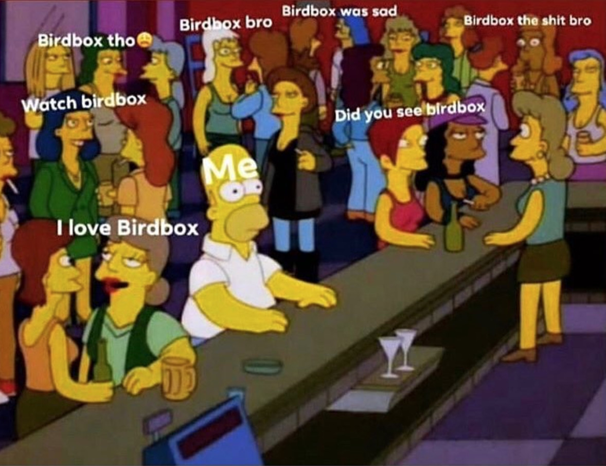 A meme of 'Simpsons' characters in a bar all talking to each other about 'Bird Box'