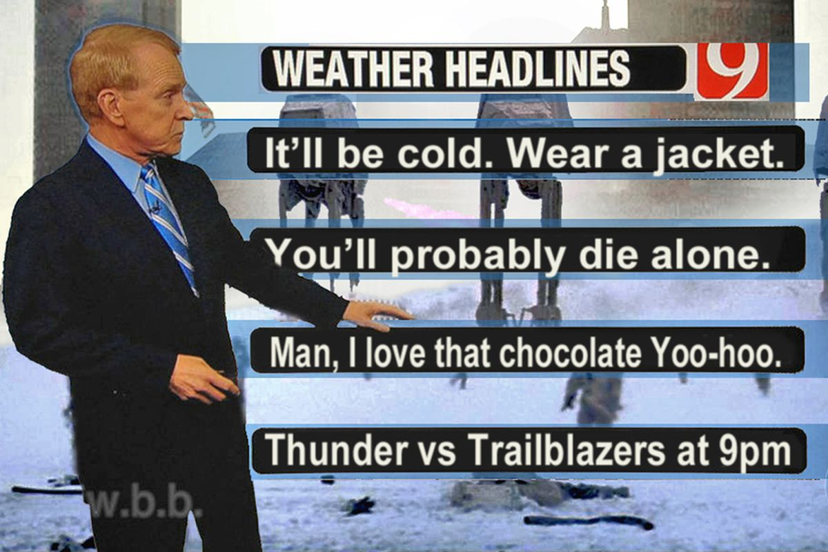 Preparing for the snowpocalypse without Gary England is like....living outside of Oklahoma, except with a lot more panic.