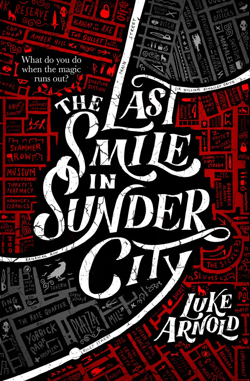 a city map on the cover of The Last Smile in Sunder City by Luke Arnold