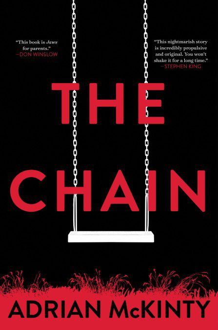 'The Chain' by Adrian McKinty.