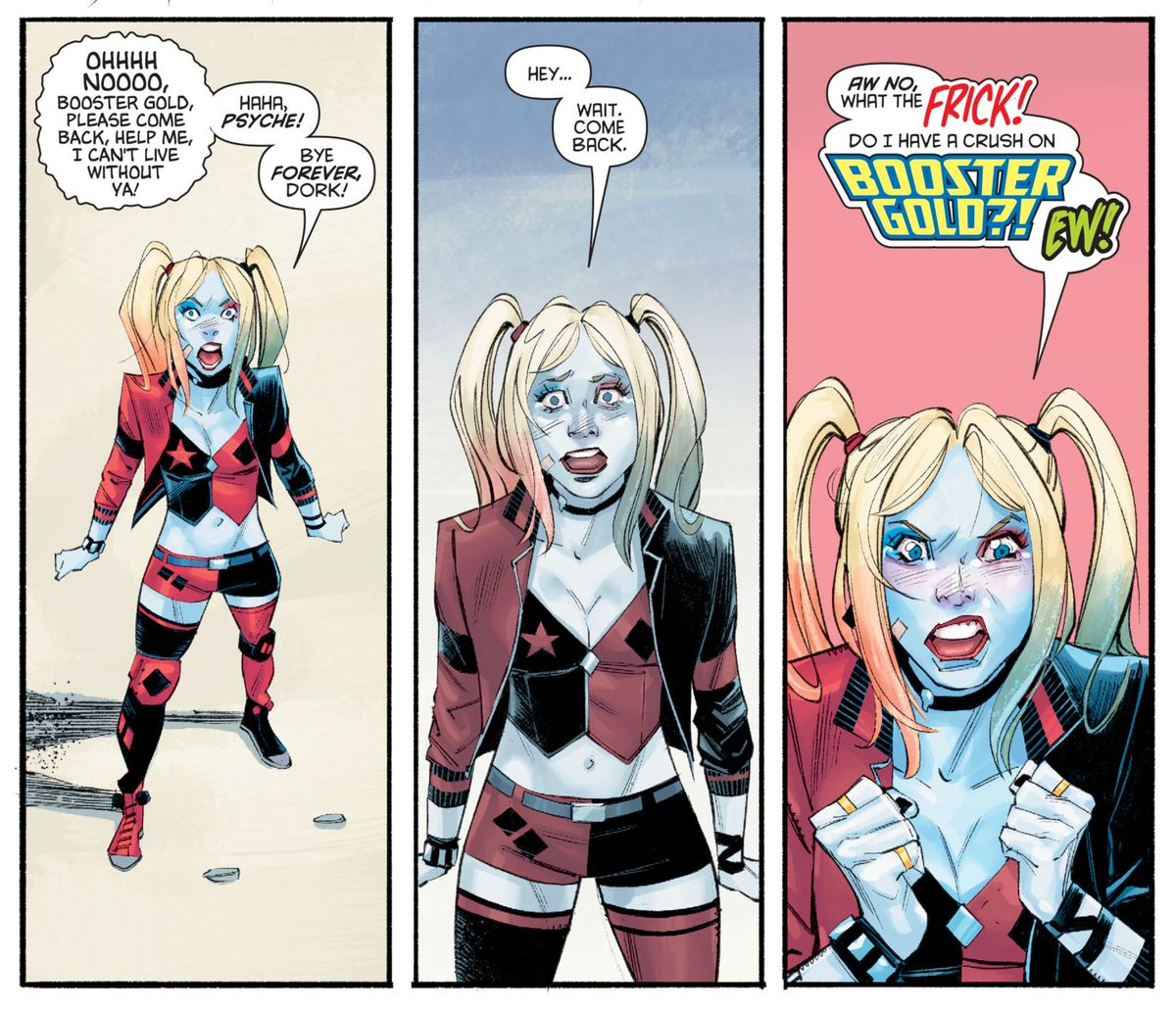 """Harley yells angrily at Booster Gold as he leaves, then changes tack. """"Hey... Wait. Come back. Aw no, what the FRICK!"""" she exclaims. """"Do I have a crush on Booster Gold?! EW!"""" in Harley Quinn #72, DC Comics (2020)."""