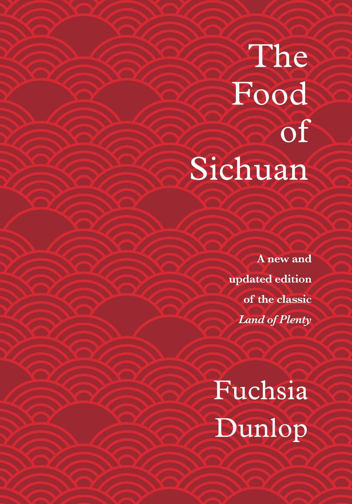 """""""The Food of Sichuan"""" book cover, with deep red cover with simple repeating graphic pattern"""
