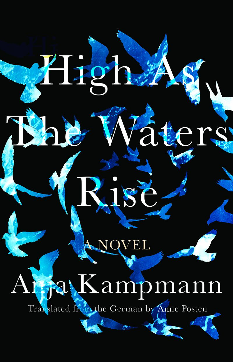 Cover of High As the Waters Rise, a book by Anja Kampmann
