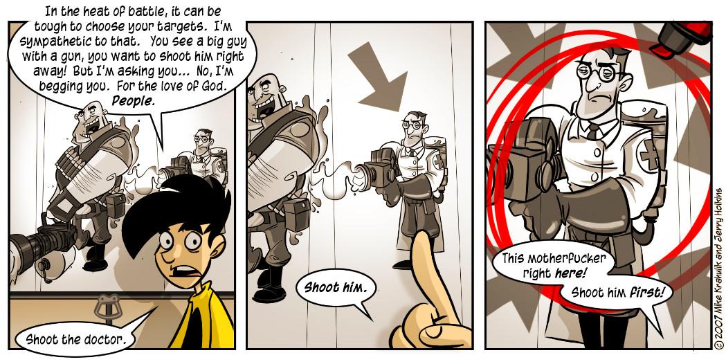 shoot the medic