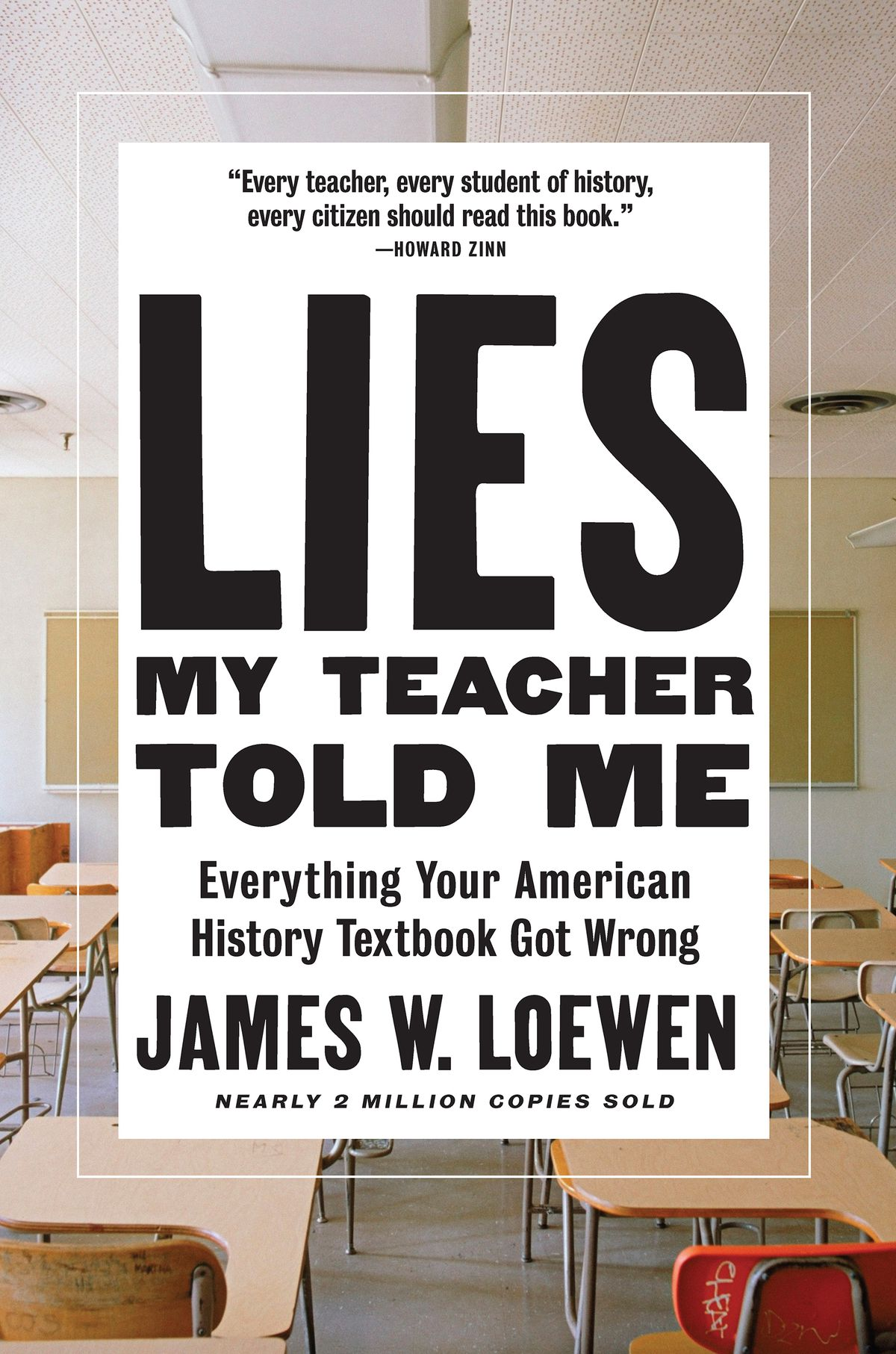 Lies My Teacher Told Me: the author on the biggest American