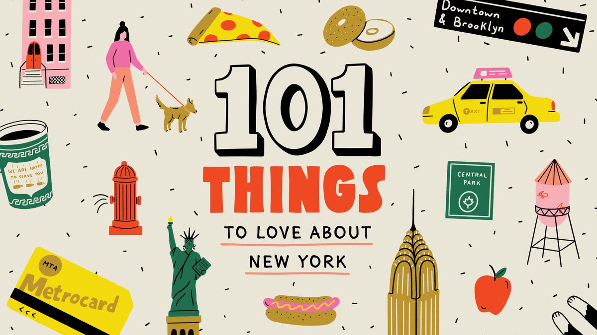 45838c8a8 101 things to love about New York City. A love letter to the five boroughs