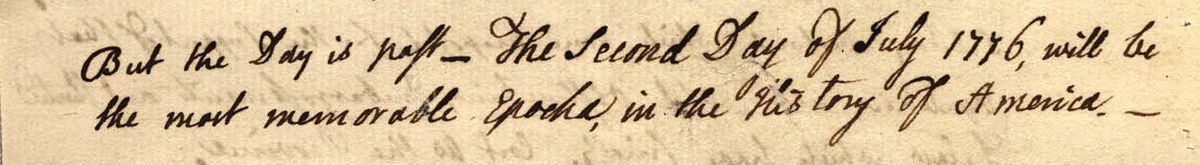 John Adams placed his bets on July 2.