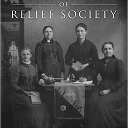 """The rich, colorful beginnings of The Church of Jesus Christ of Latter-day Saints are captured in new ways through rarely seen and largely unknown documents that portray how Mormon women and church leaders worked through the creation of new institutions in turbulent times in """"The First Fifty Years of Relief Society: Key Documents in Latter-day Saint Women's History."""""""