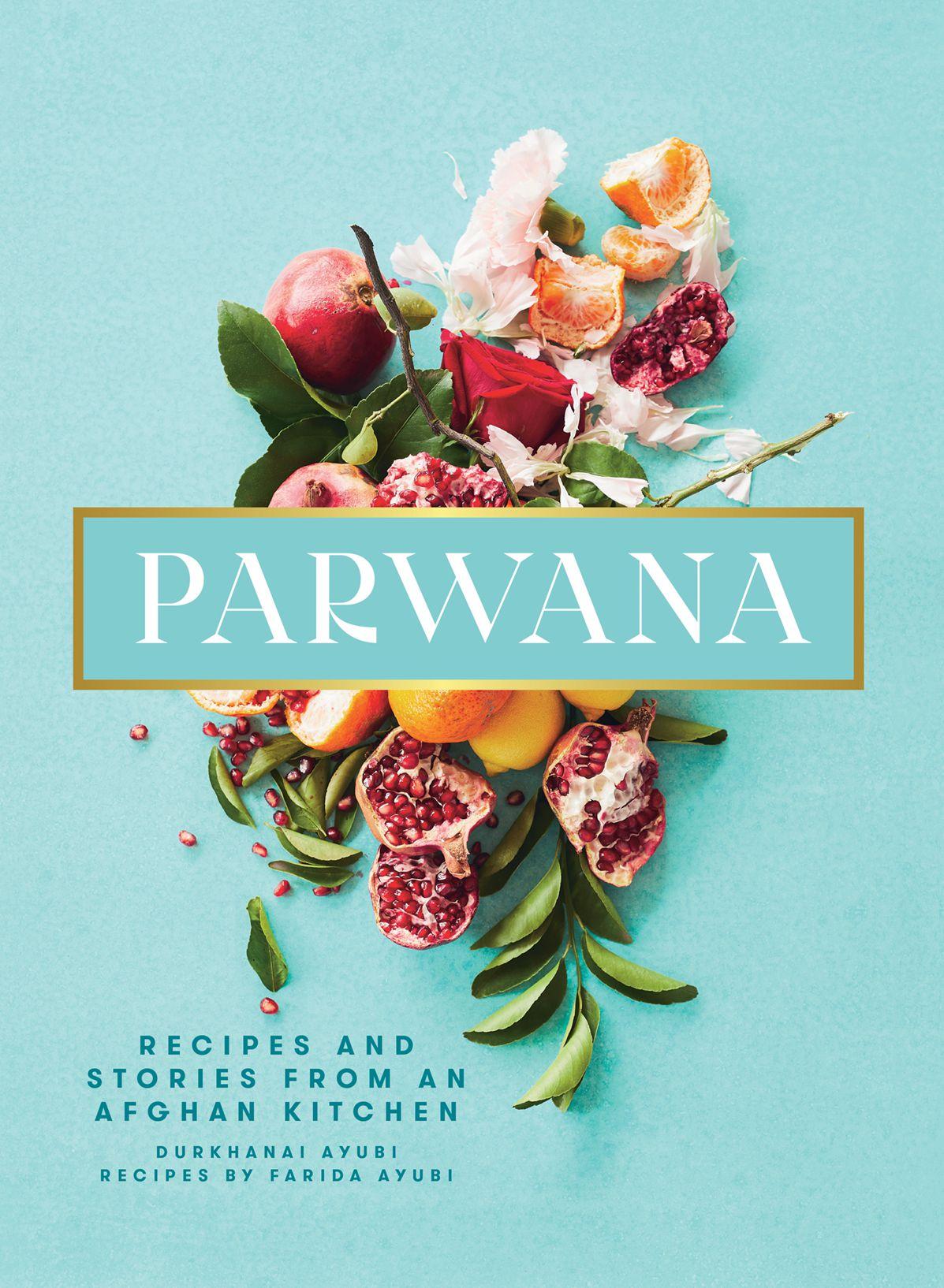 La couverture du livre de cuisine sarcelle pour Parwana avec végétation et grenades en son centre