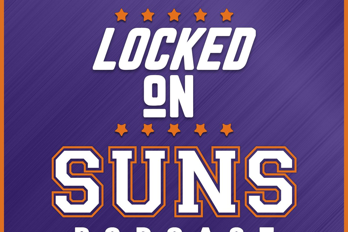 Locked On Phoenix Suns Podcast: More news from Suns camp, plus we get excited about the 2018 draft all over a…