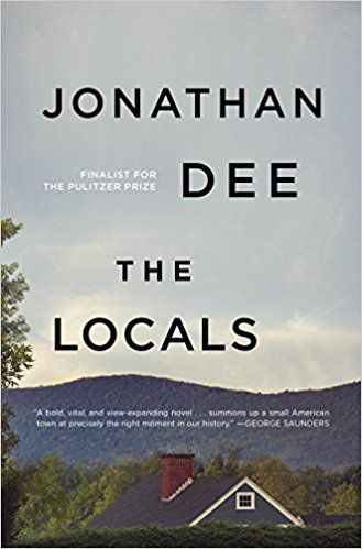 The Locals by Jonathan Dee