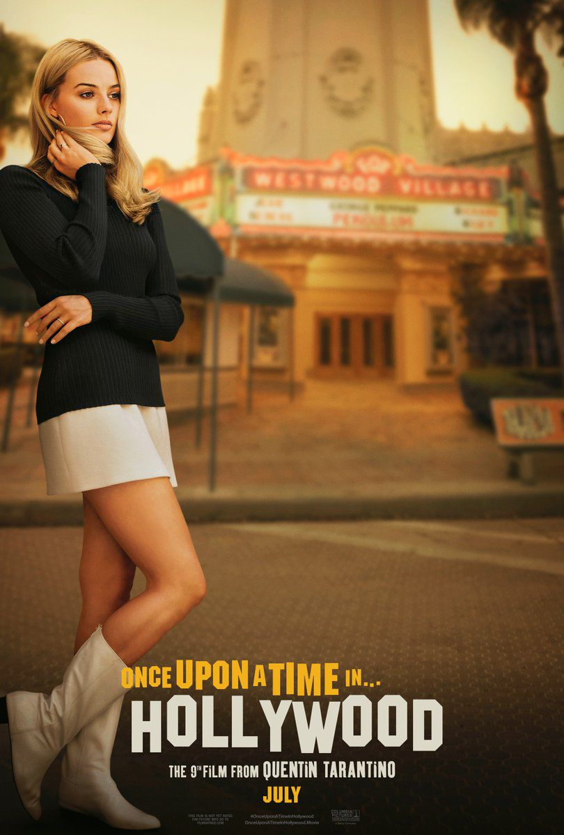 Margot Robbie (left) is featured on a teaser poster for Once Upon a Time in Hollywood by Quentin Tarantino.
