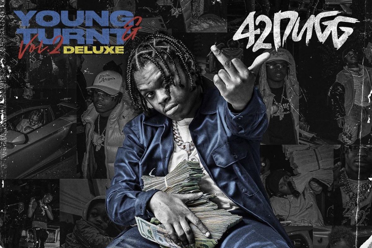 42 Dugg young and turnt 2 deluxe