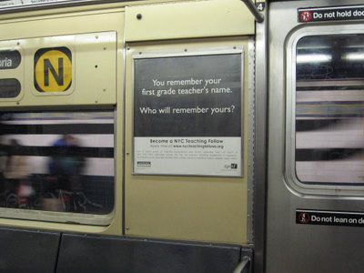 A Teaching Fellows ad in the subway in March 2007. Photo via ##http://nyc2dailyphoto.blogspot.com/2007/03/what-is-your-first-grade-teachers-name.html##NYC Daily Photo##.