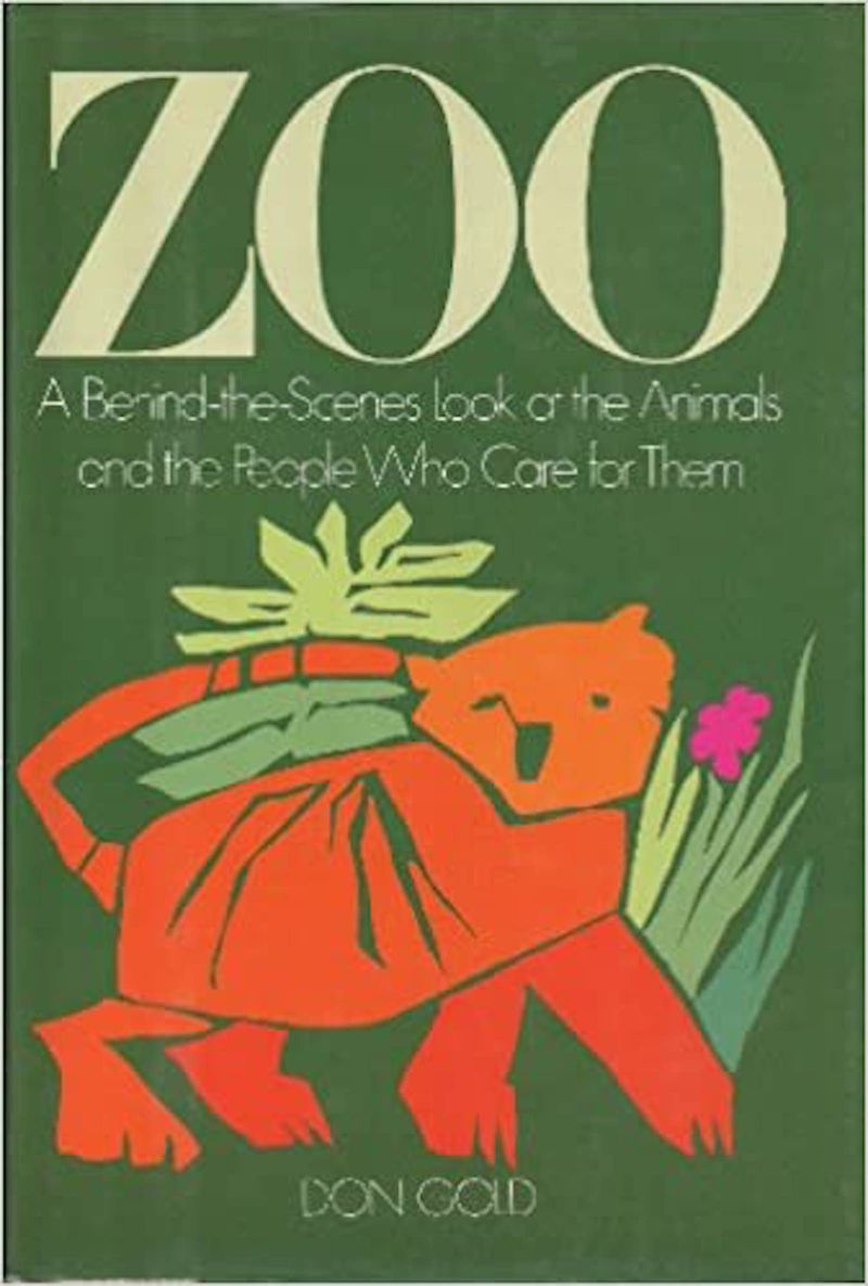 Don Gold grew up going to Lincoln Park Zoo and later wrote a book about its occupants and their caretakers.