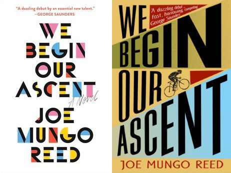 """'We Begin Our Ascent"""" by Joe Mungo Reed is published in the US (left) by Simon & Schuster and in the UK (right) by The Borough Press"""