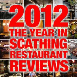 """<a href=""""http://eater.com/archives/2012/12/18/2012-the-years-most-scathing-restaurant-reviews.php"""">2012: The Year's Most Scathing Restaurant Reviews</a>"""