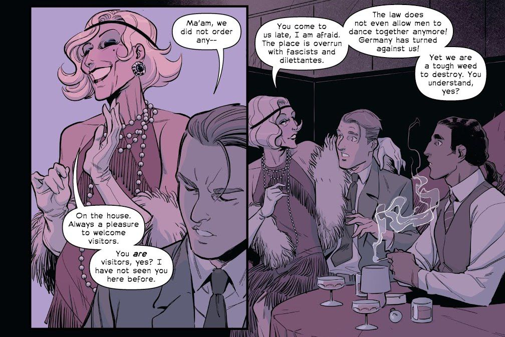 """The hostess of a speakeasy commiserates with Nicky and Joe that Germany has changed and the law """"does not even allow men to dance together anymore! [...] Yet we are a tough weed to destroy. You understand, yes?"""" in The Old Guard: Tales Through Time #1, Image Comics (2021)."""