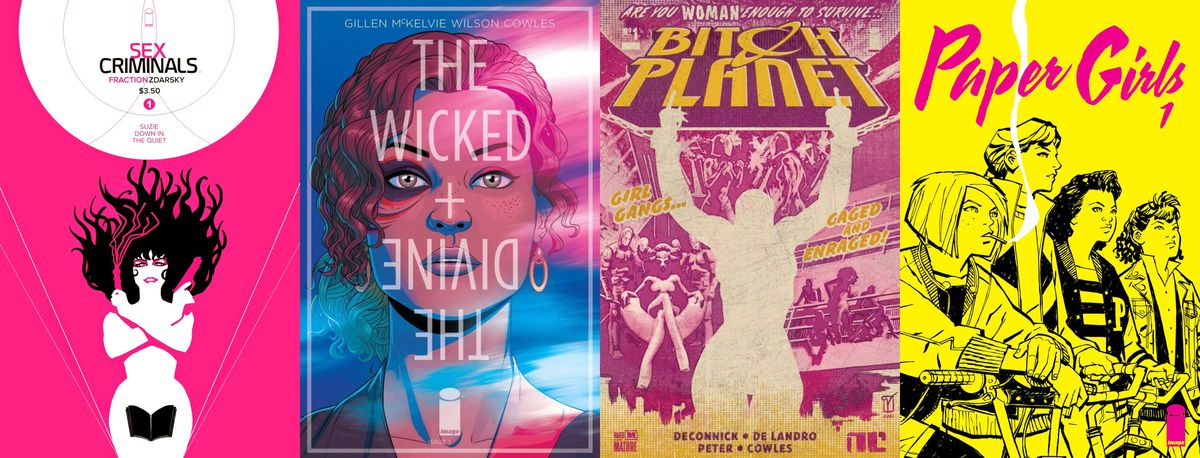 Left to right: Covers from Image Comics' Sex Criminals, The Wicked + The Divine, Bitch Planet and Paper Girls.