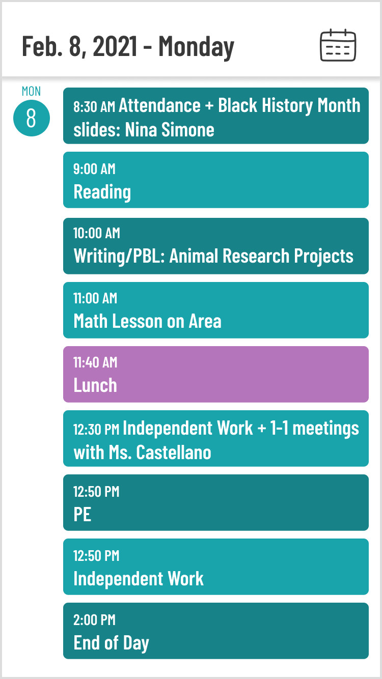 A graphic showing an example of a student's schedule for Monday, February 8th, 2021. Activities from 8:30 AM to 2:00 PM with a lunch break in between.