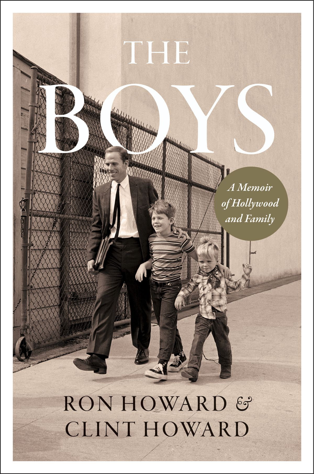 """This cover image released by William Morrow shows """"The Boys: A Memoir of Hollywood and Family"""" by Ron Howard and Clint Howard."""