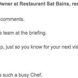 "<a href=""http://www.tripadvisor.com/ShowUserReviews-g186356-d1192128-r127803820-Restaurant_Sat_Bains-Nottingham_Nottinghamshire_England.html#CHECK_RATES_CONT"">In response to</a> ""Not Quite so SATisfactory."""