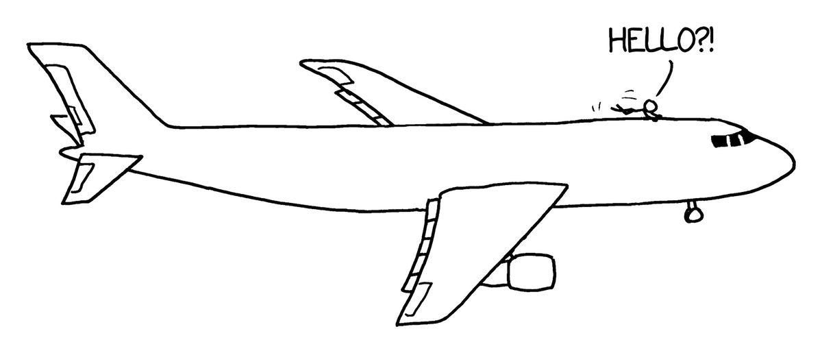 """A stick figure man clings to the top of a passenger jet, saying """"Hello?!"""", in an illustration from the book How To."""