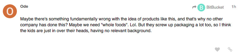 """A Soylent forums comment that reads, """"Maybe there's something fundamentally wrong with the idea of products like this, and that's why no other company has done this? Maybe we need """"whole foods"""". Lol. But they screw up packaging a lot too, so I think the k"""