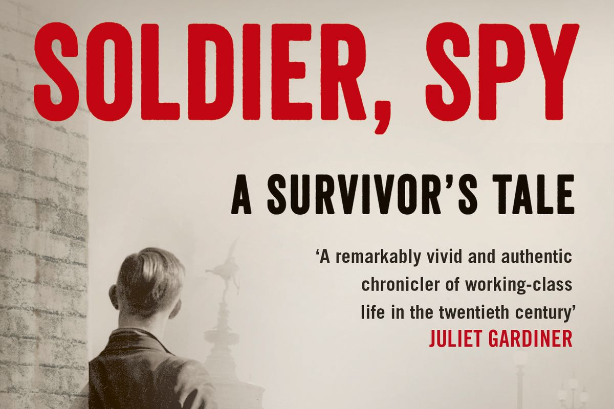 Soldier, Spy - A Survivor's Tale, by Victor Gregg, with Rick Stroud