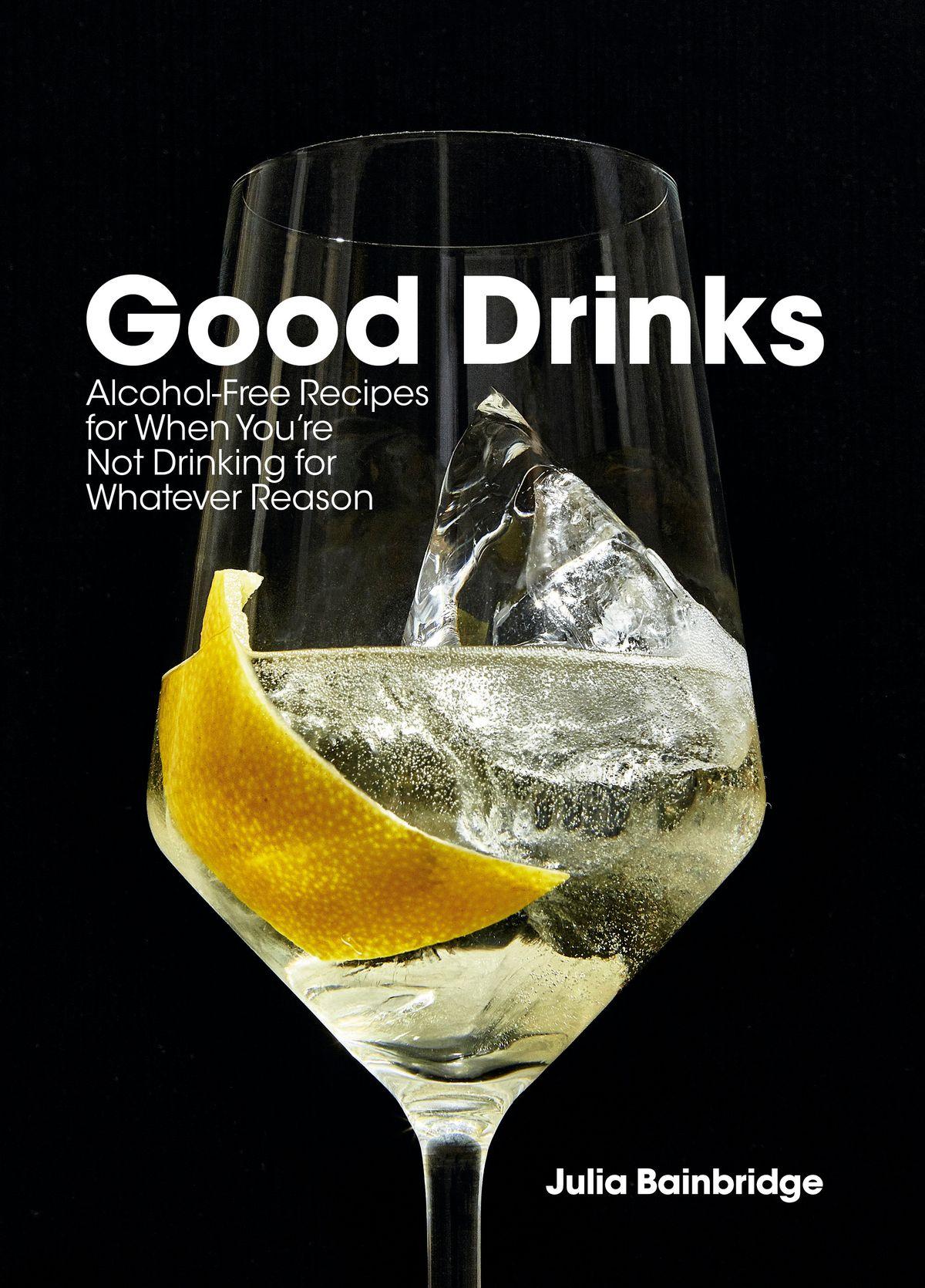 Un verre avec une touche de spriz et de citron sur la couverture de Good Drinks