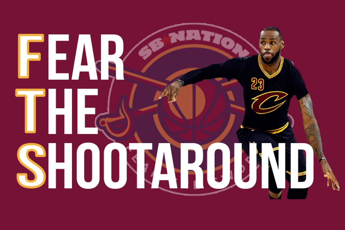 da644029a80 Fear the Shootaround  Cavaliers title reflections - Fear The Sword