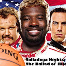 Talladega Nights: The Ballad of JRichie Bobby