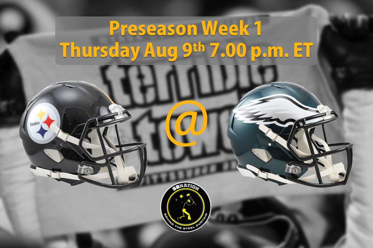 Steelers at Eagles preseason Week 1: Time, TV Schedule and ...