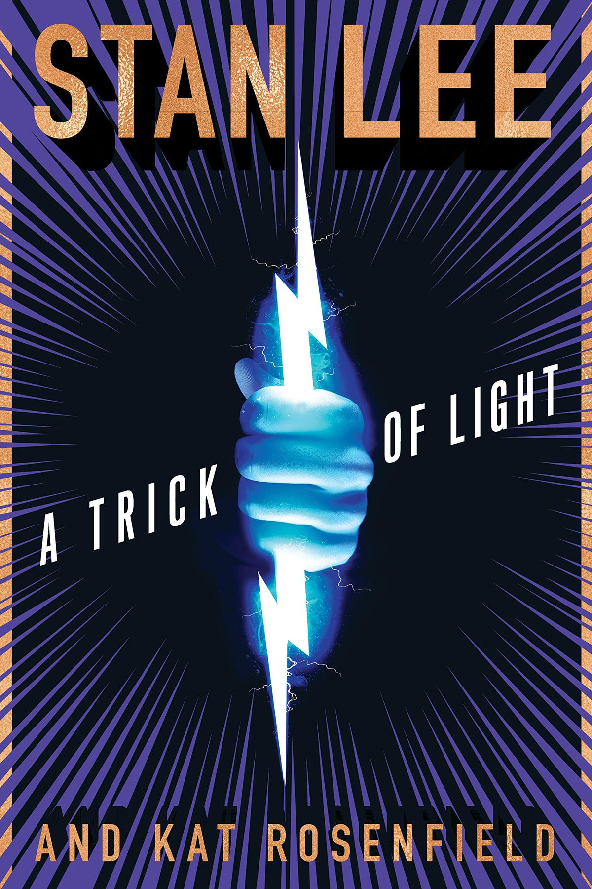 """Cover of """"A Trick of Light"""" by Stan Lee and Kat Rosenfeld"""