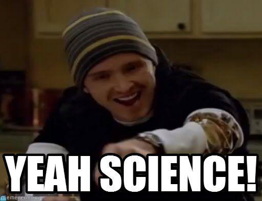 Yeah science Breaking Bad