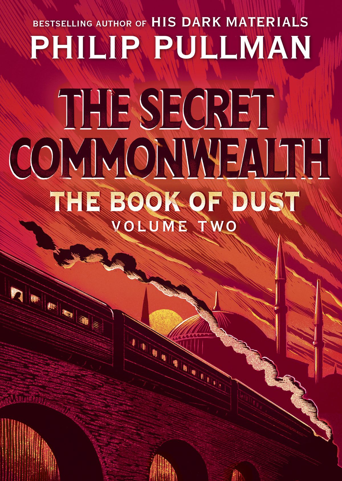 the cover for The Book of Dust: The Secret Commonwealth; it is all in red, with a train rushing past the hagia sophia in istanbul