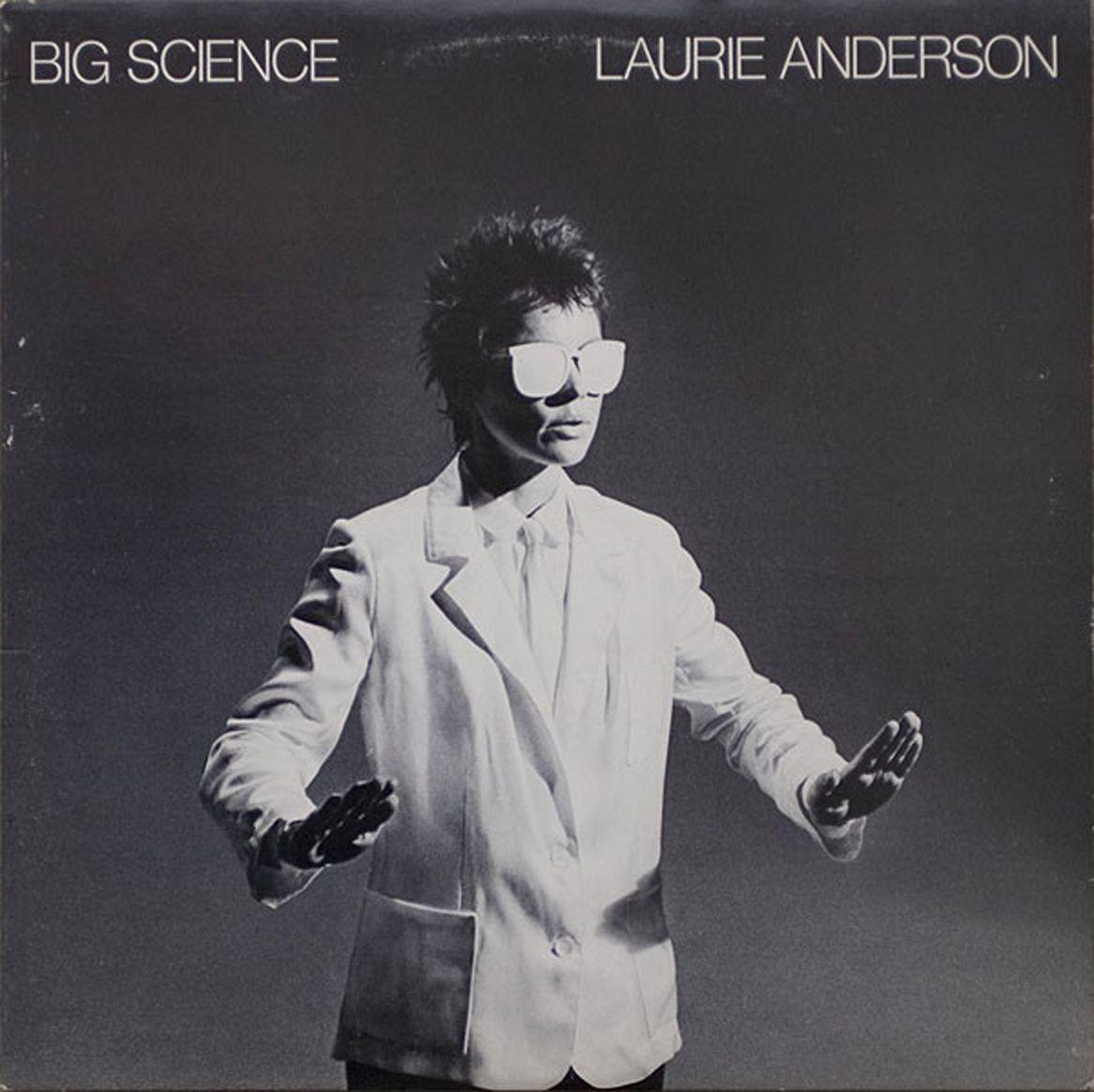 "Laurie Anderson's 1982 album, ""Big Science."""