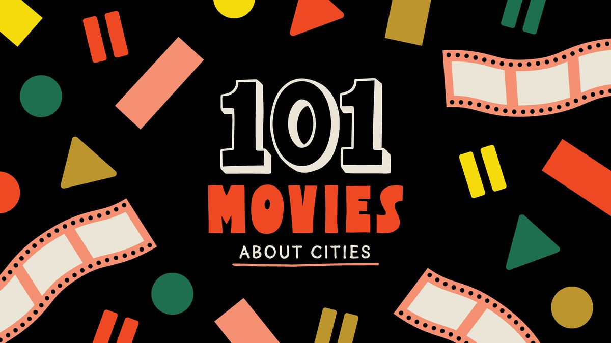 101 Movies About Cities Curbed