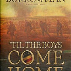 """Coventry Communications' Jerry Borrowman is the author of """" 'Til the Boys Come Home."""""""
