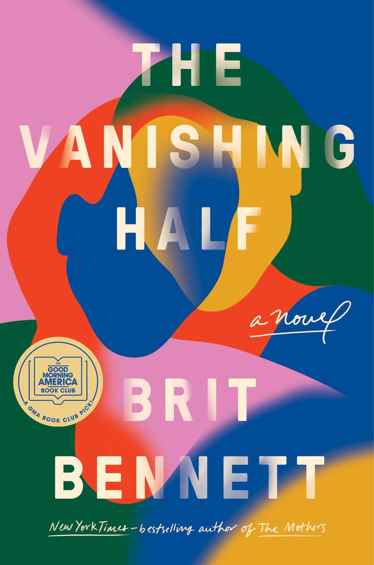 The Vanishing Half by Brit Bennett.
